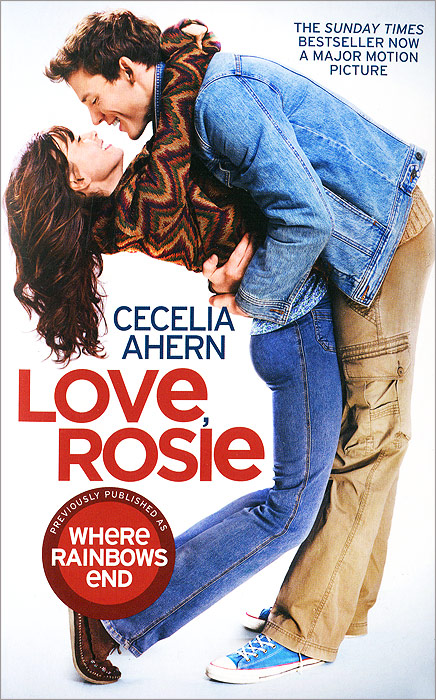 Love, Rosie cecelia ahern where rainbows end