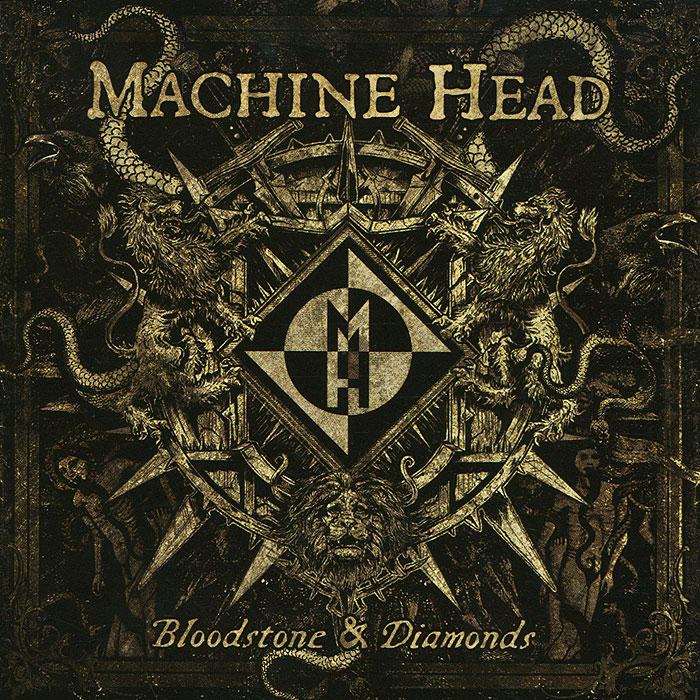 Machine Head. Bloodstone & Diamonds machine head saskatoon