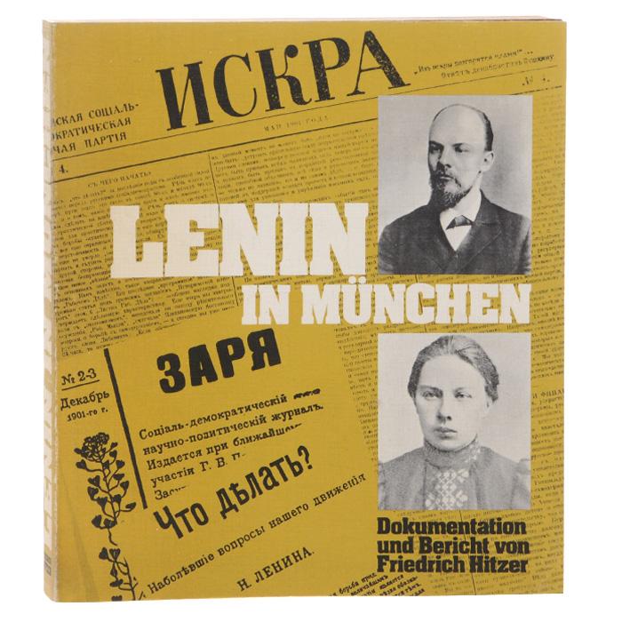 Lenin in Munchen v i lenin v i lenin breve saggio biografico