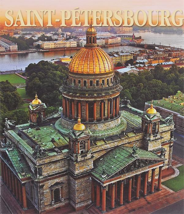 Margarita Albedil Saint-Petersbourg saint petersbourg et ses environs 300 ans d une histoire gloriese