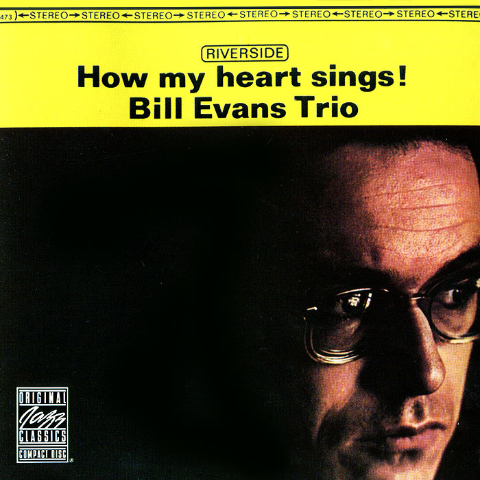The Bill Evans Trio Trio. How My Heart Sings!