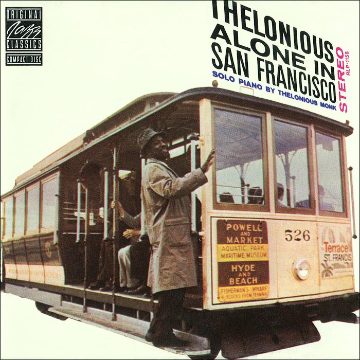 Телониус Монк Thelonious Monk. Thelonious Alone In San Francisco телониус монк эрролл гарнер jazz piano выпуск 4