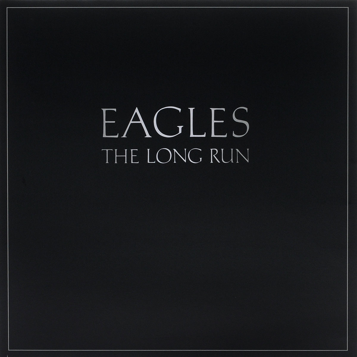 The Eagles Eagles. The Long Run (LP) eagles – long road out of eden 2 lp