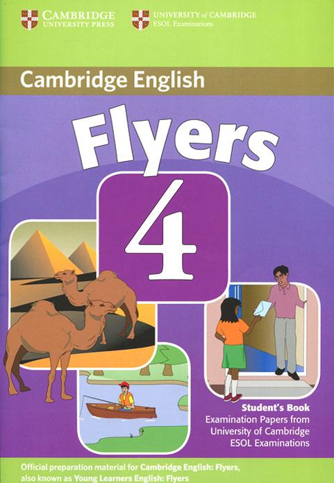 Cambridge Flyers: Level 4: Student's Book go flyers cl cd