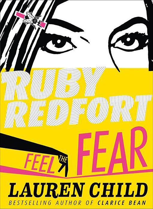 Ruby Redfort: Feel the Fear fear agent vol 6 2nd edition