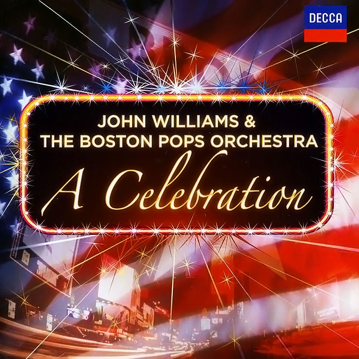 Джон Уильямс,The Boston Pops Orchestra John Williams & The Boston Pops Orchestra. A Celebration (2 CD) цена 2017