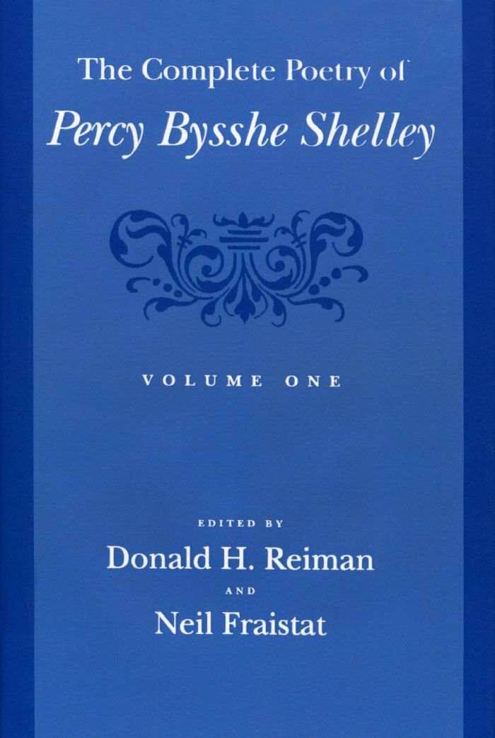 The Complete Poetry of Percy Bysshe Shelley: Volume 1 origins of poems