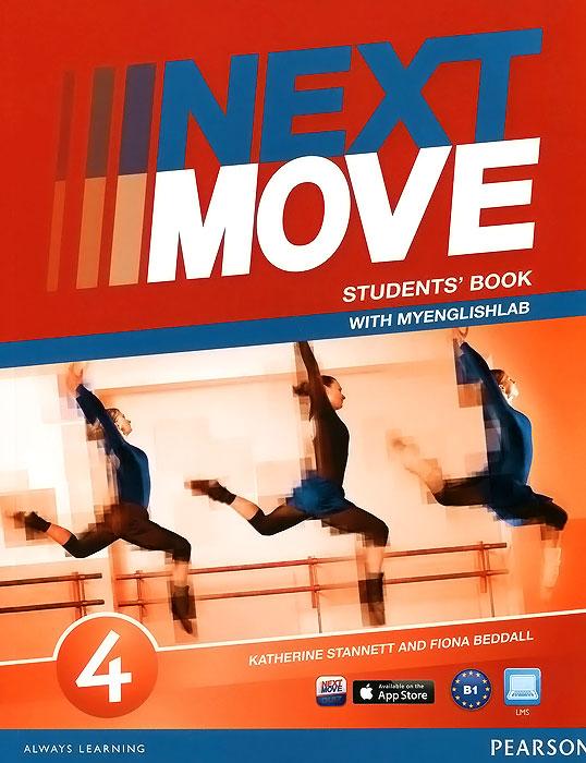 Next Move 4: Students' Book with MyEnglishLab