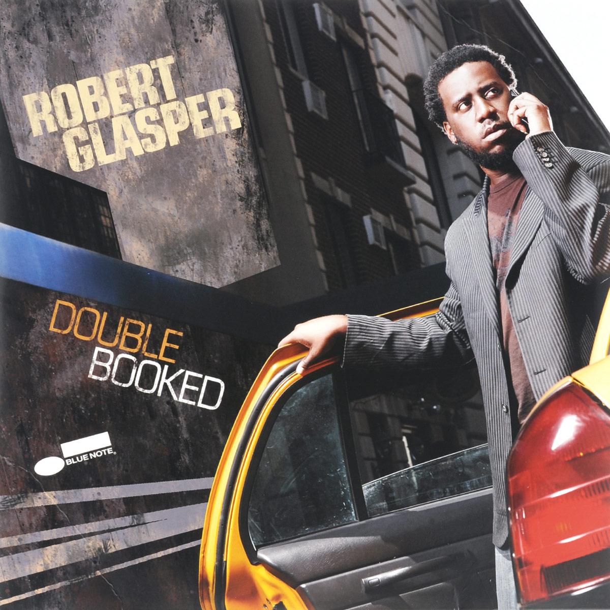 лучшая цена Robert Glasper Robert Glasper. Double Booked (2 LP)