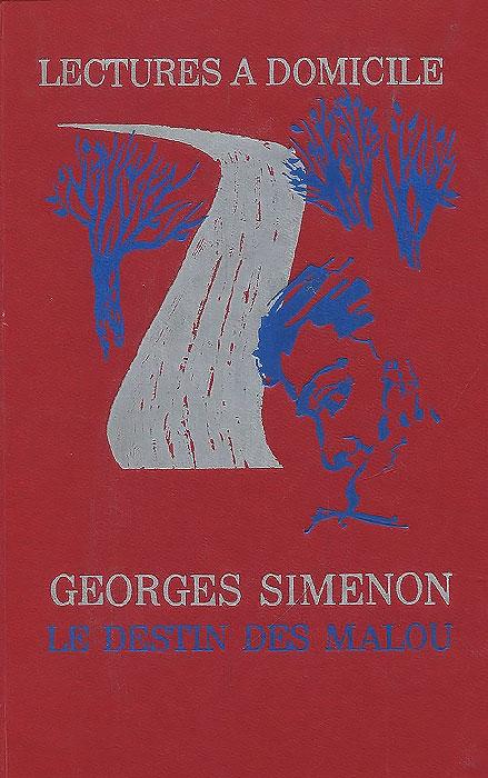 где купить Georges Simenon Le destin des Malou / Удел семьи Малу по лучшей цене