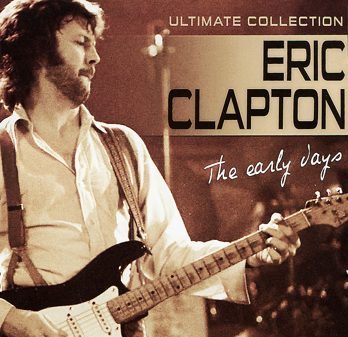 лучшая цена Эрик Клэптон Eric Clapton. The Early Years. Ultimate Collection