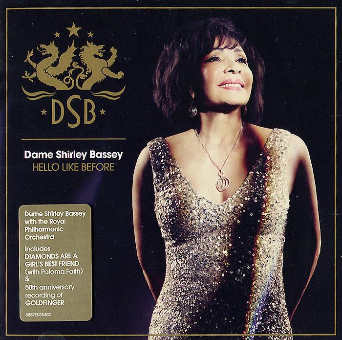 Ширли Бэсси Dame Shirley Bassey. Hello Like Before