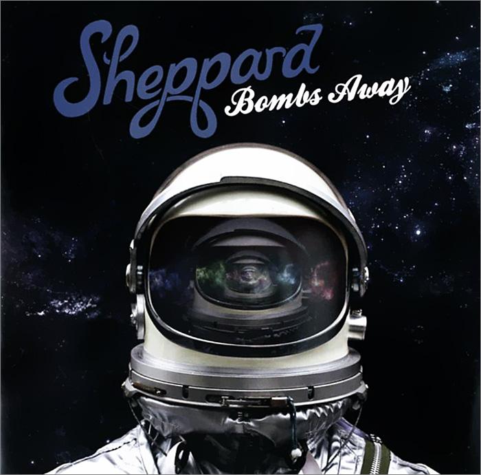 Sheppard Sheppard. Bombs Away