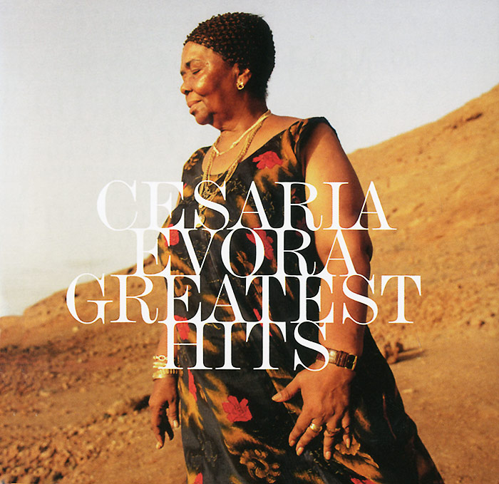 Сезария Эвора Cesaria Evora. Greatest Hits