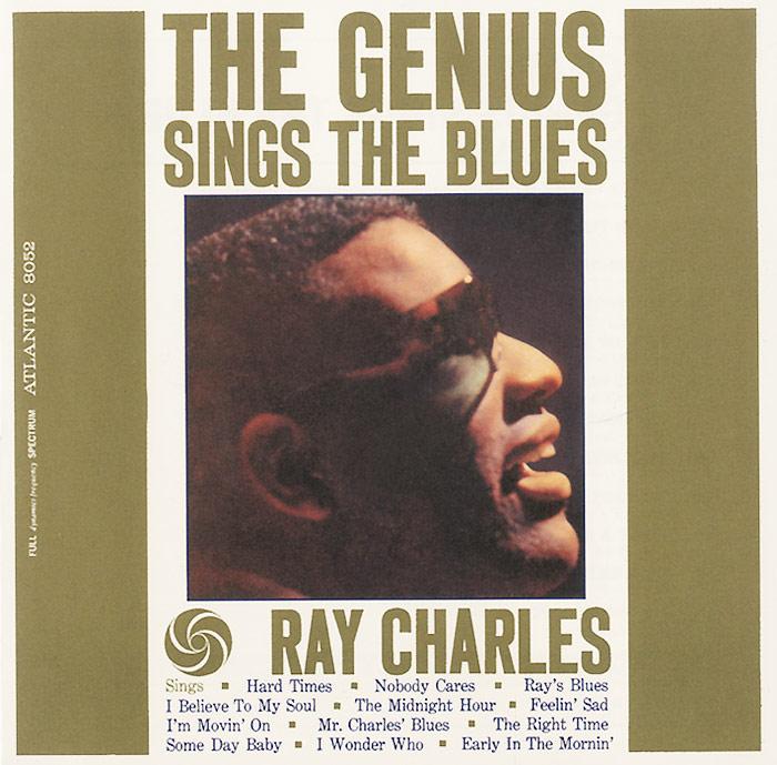 Рэй Чарльз Ray Charles. The Genius Sings The Blues ray charles ray charles the genius of ray charles 180 gr