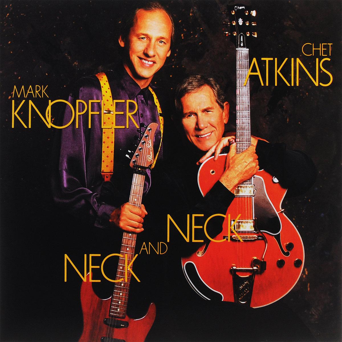 Чет Эткинс,Марк Нопфлер Chet Atkins & Mark Knopfler. Neck And Neck (LP) chet atkins mark knopfler chet atkins mark knopfler neck and neck