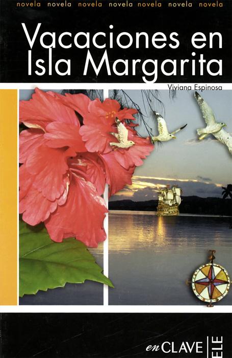 Vacaciones en Isla Margarita: Nivel 2 josé francisco de isla sermones morales del p joseph francisco de isla de la compania de jesus vol 1 classic reprint