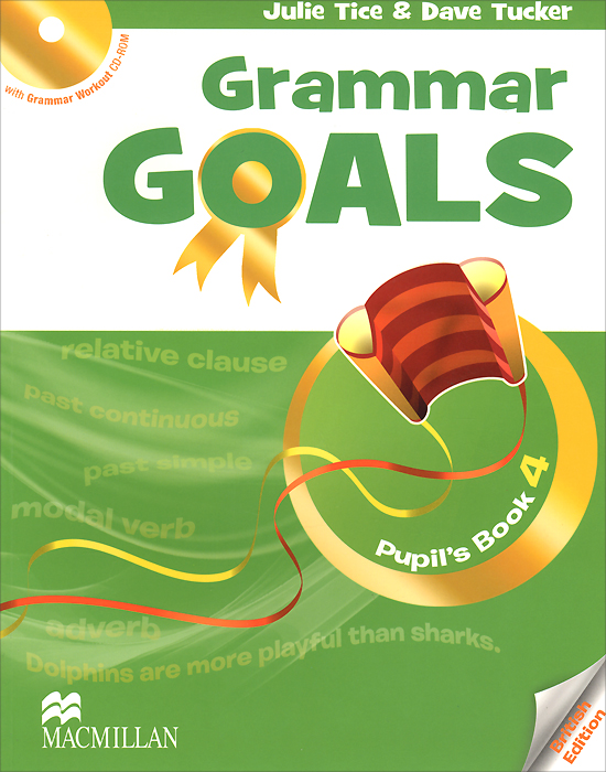 Grammar Goals: Pupil's Book Pack: Level 4 (+ CD-ROM) oxford phonics world 2 student book 2 cd rom