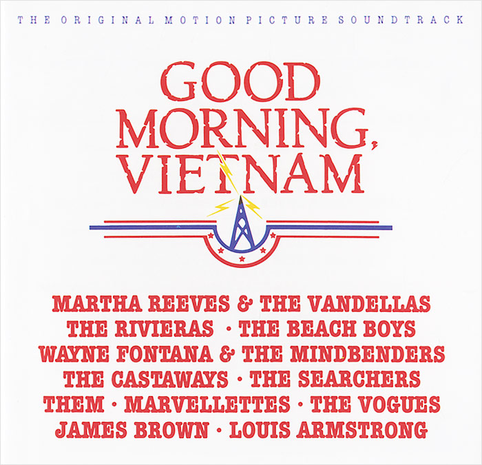 Good Morning Vietnam. Original Motion Picture Sountrack good morning vietnam original motion picture sountrack