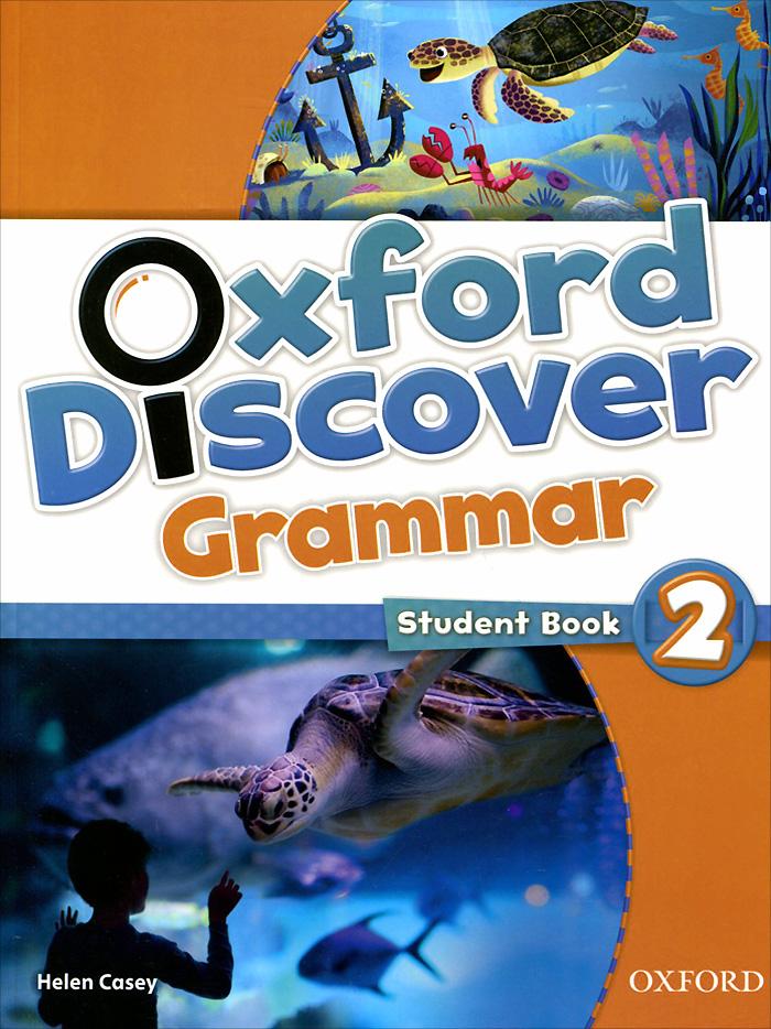 Oxford Discover 2: Grammar: Student Book