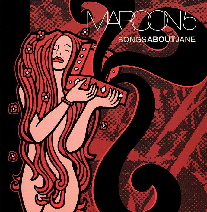 Maroon 5 Maroon 5. Songs About Jane maroon 5 maroon 5 red pill blues