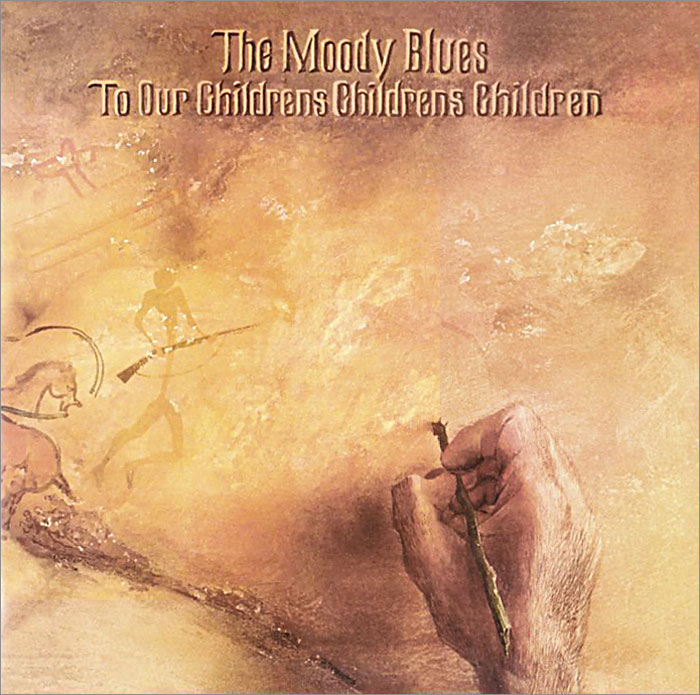 The Moody Blues The Moody Blues. To Our Children's Children's Children s carpenter moody michele