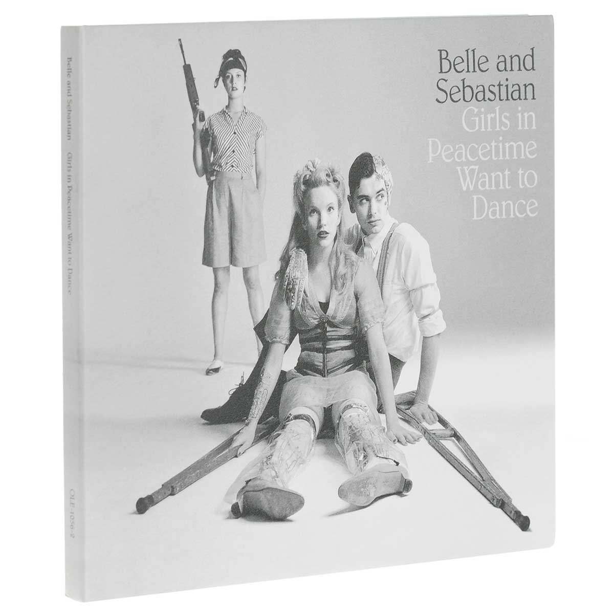 Belle & Sebastian Sebastian. Girls In Peacetime Want To Dance