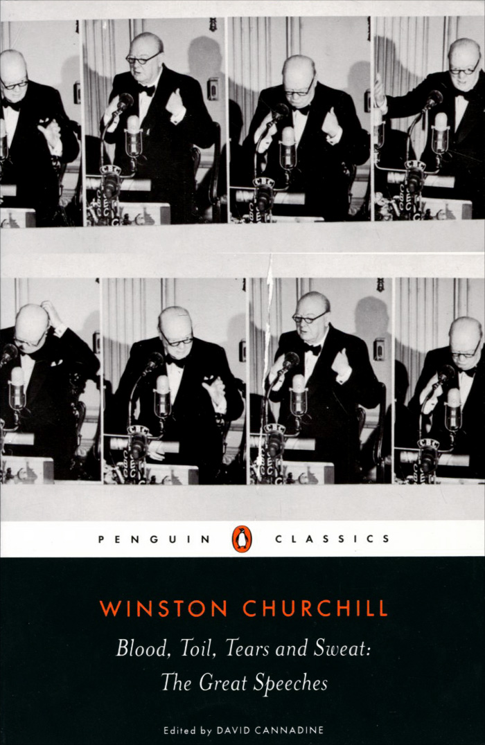 Blood, Toil, Tears and Sweat: The Great Speeches nguin Classics. Доставка по России
