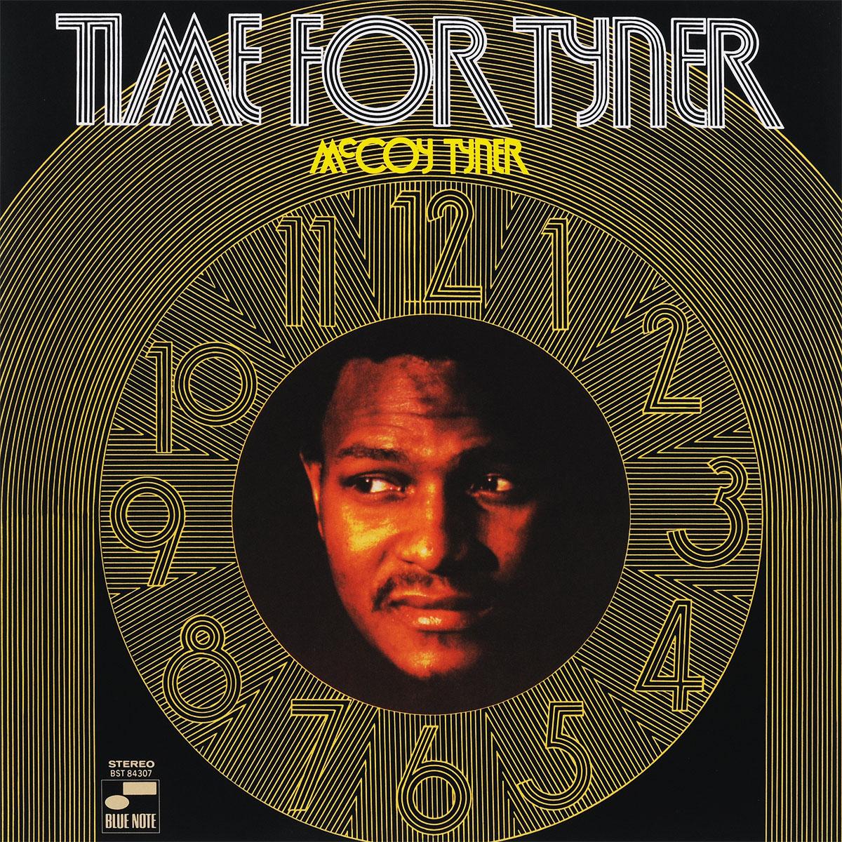 Маккой Тайнер McCoy Tyner. Time For Tyner (LP) цена и фото