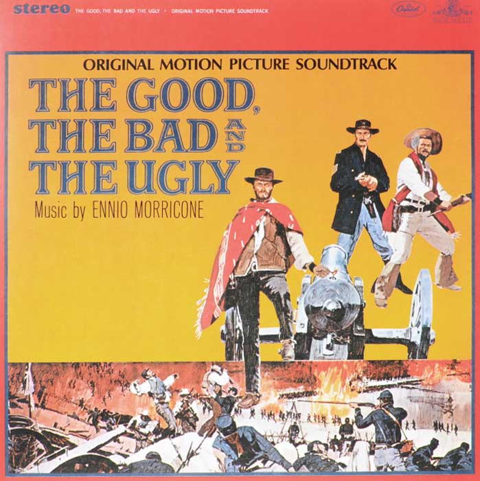The Good, The Bad And The Ugly. Original Motion Picture Soudtreck (LP) good morning vietnam original motion picture sountrack