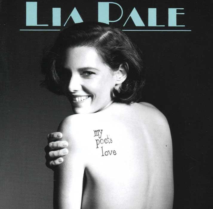 Lia Pale Pale. My Poets Love