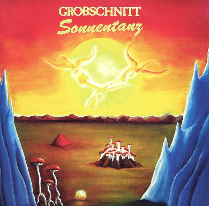 Grobschnitt Grobschnitt. Sonnentanz grobschnitt grobschnitt volle molle