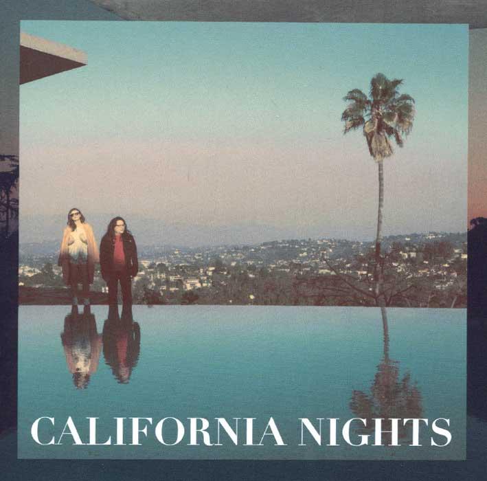 Best Coast Coast. California Nights