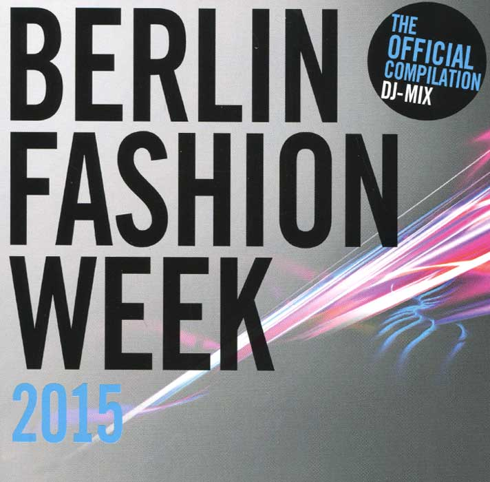Berlin Fashion Week 2015 (2 CD)