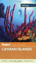 Fodor's InFocus: Cayman Islands