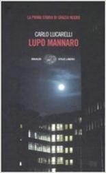 Книга Lupo mannaro | Лукарелли Карло. Carlo Lucarelli