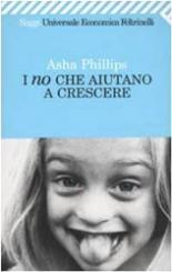 Asha Phillips. I no che aiutano a crescere | Phillips Asha