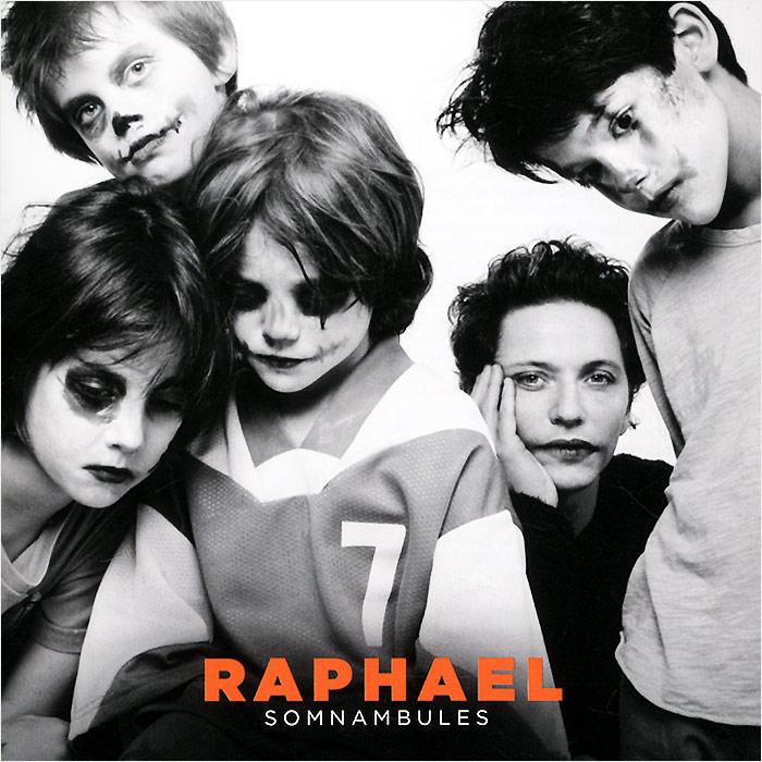 Raphael Raphael. Somnambules