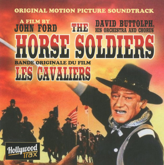 David Buttolph, His Orchestra And Chorus David Buttolph, His Orchestra And Chorus. The Horse Soldiers. Original Motion Picture Soundtrack harriet newell foster lieutenant david nelson and his descendants