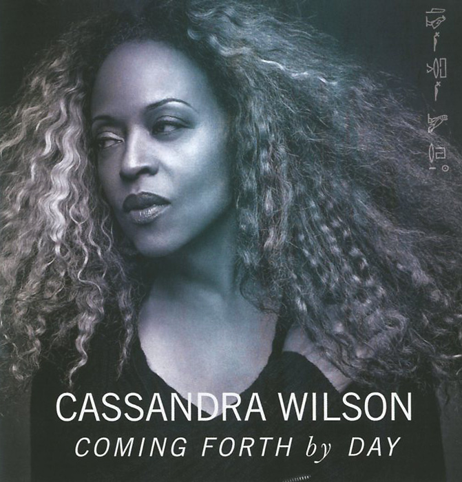 Кассандра Уилсон Cassandra Wilson. Coming Forth By Day цена