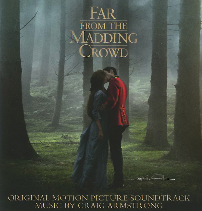 лучшая цена Craig Armstrong. Far From The Madding Crowd. Original Motion Picture Soundtrack