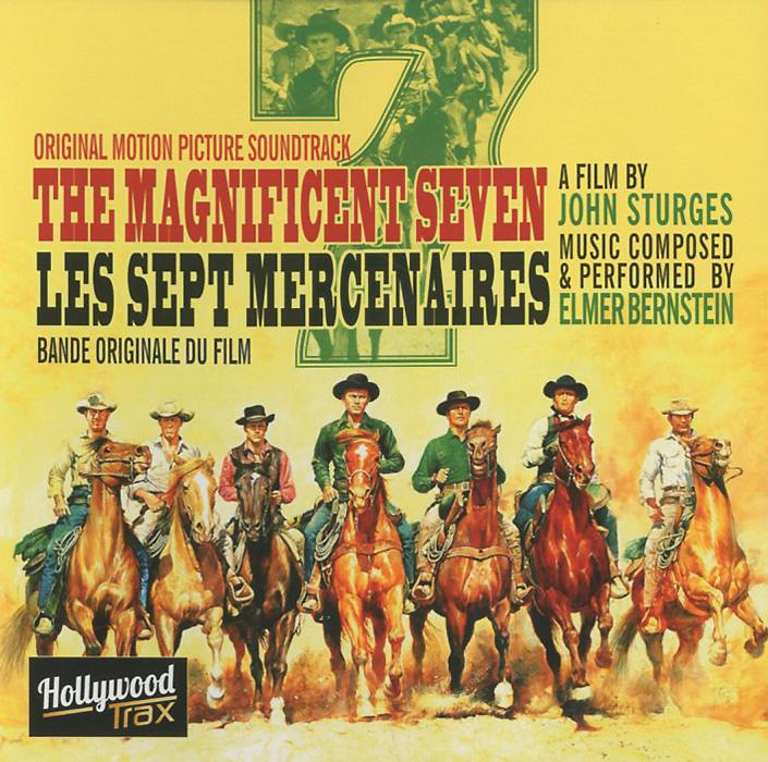 Элмер Бернстайн Elmer Bernstein. The Magnificent Seven. Original Motion Picture Soundtrack peter bernstein w the ernst