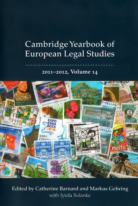Cambridge Yearbook of European Legal Studies: 2011-2012: Volume 14 studies in roman law with comparative views of the laws of france england and scotland