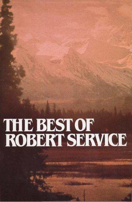 все канадский поэт роберт сервис стихи может положить