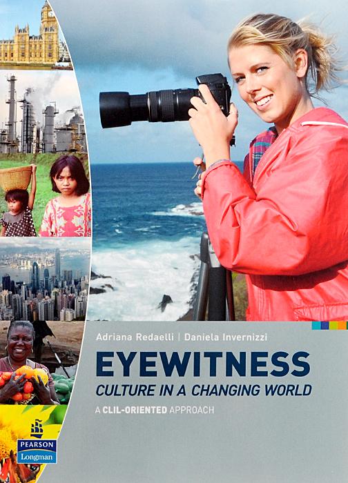 цены на Eyewitness: Culture in a Changing World: A CLIL-Oriented Approach в интернет-магазинах