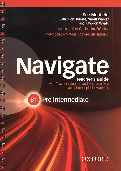Navigate: Pre-Intermediate B1: Teacher's Guide (+ CD-ROM)