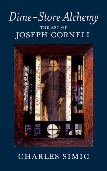 Dime-Store Alchemy: The Art of Joseph Cornell dime d100c