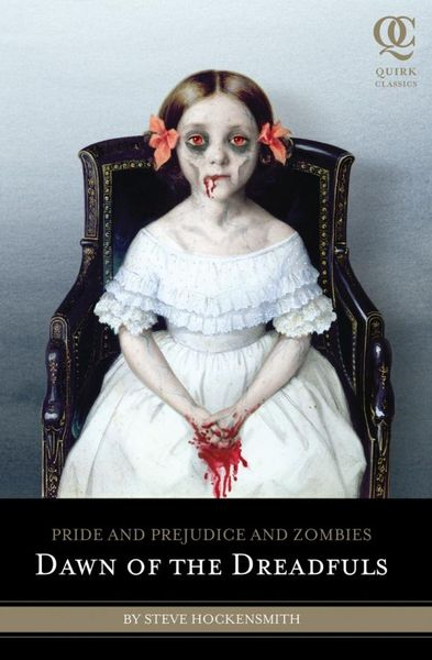 Фото - Pride and Prejudice and Zombies: Dawn of the Dreadfuls julian roderick felix jones and the dawn of the brethren