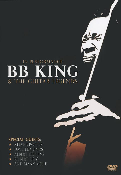 BB King & The Guitar Legends: In Performance robert cray robert cray 4 nights of 40 years live 2 lp