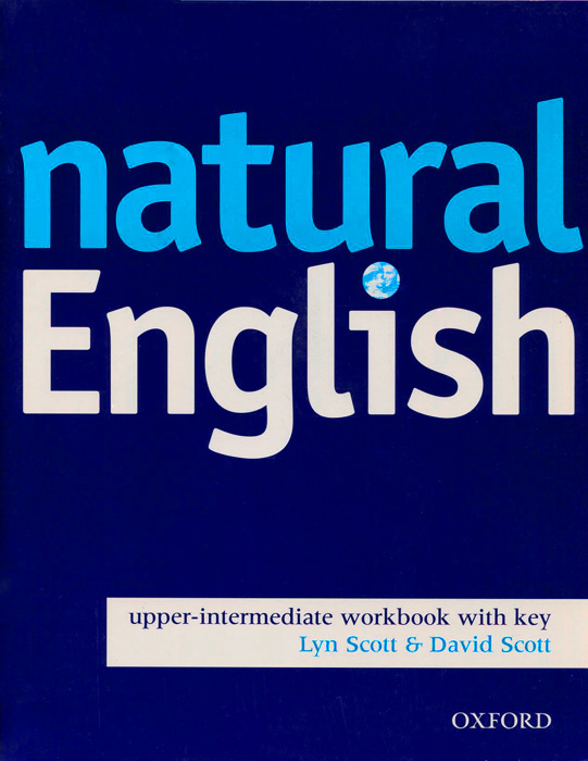 Natural English: Upper-Intermediate: Workbook with Key tims n face2face upper intermediate workbook with key
